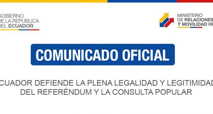 Ecuador defiende la plena legalidad y legitimidad del referéndum y la consulta popular