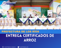 PREFECTURA DE LOS RÍOS ENTREGA CERTIFICADOS DE ARROZ
